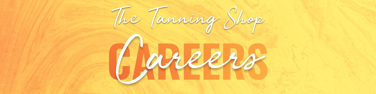 Careers Application Form - The Tanning Shop