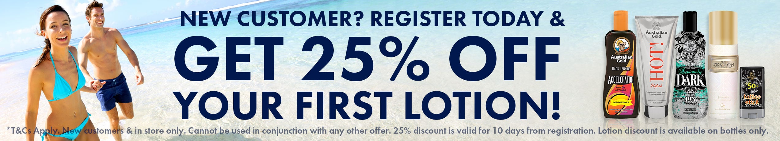 New Customer? Get 25% off Your First Lotion - Register Today