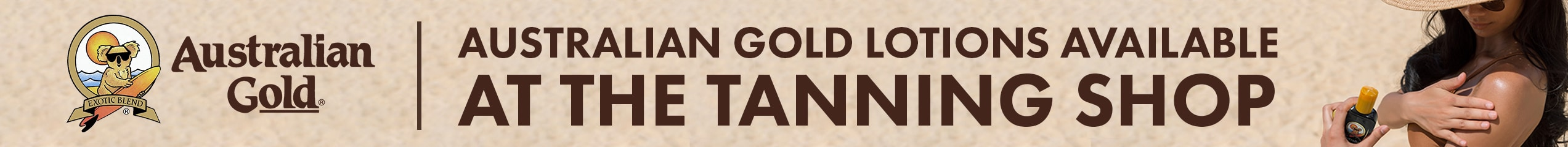 Aussie Gold available in the tanning shop banner