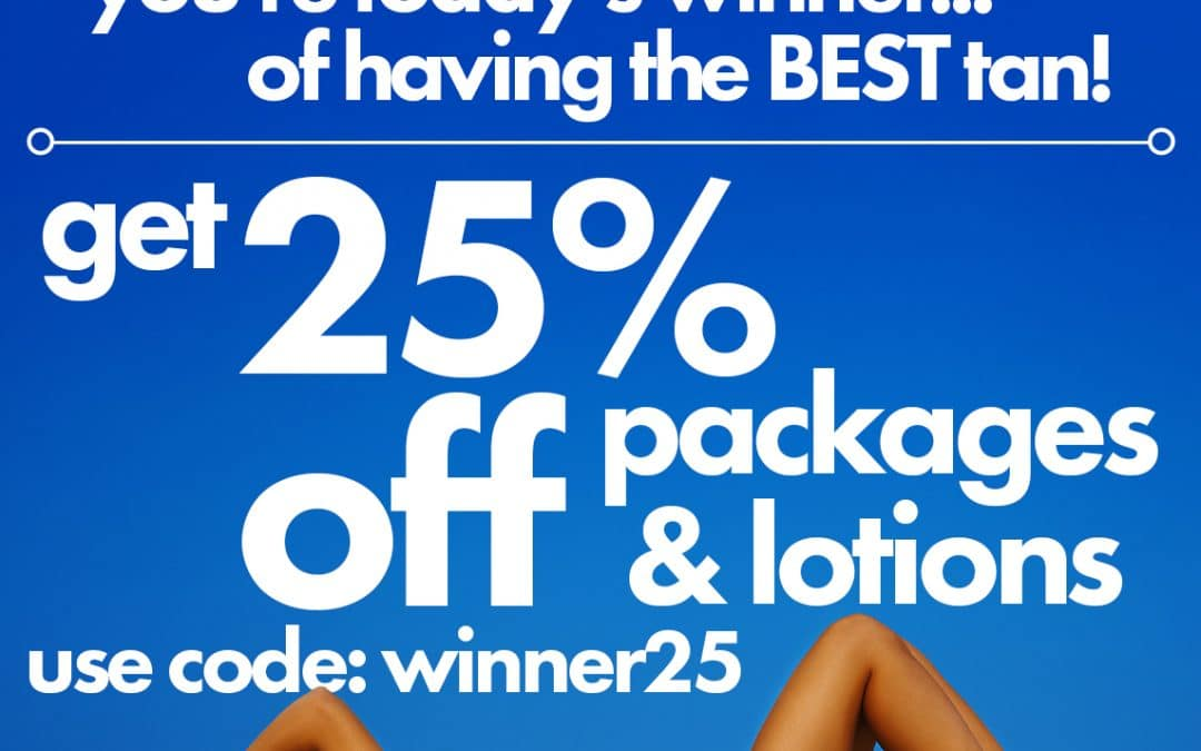 Massive saving -25% off Packages & Lotions