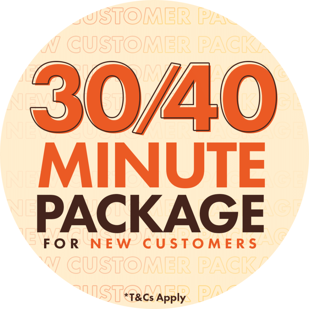 30/40 Minutes Package for New Customers