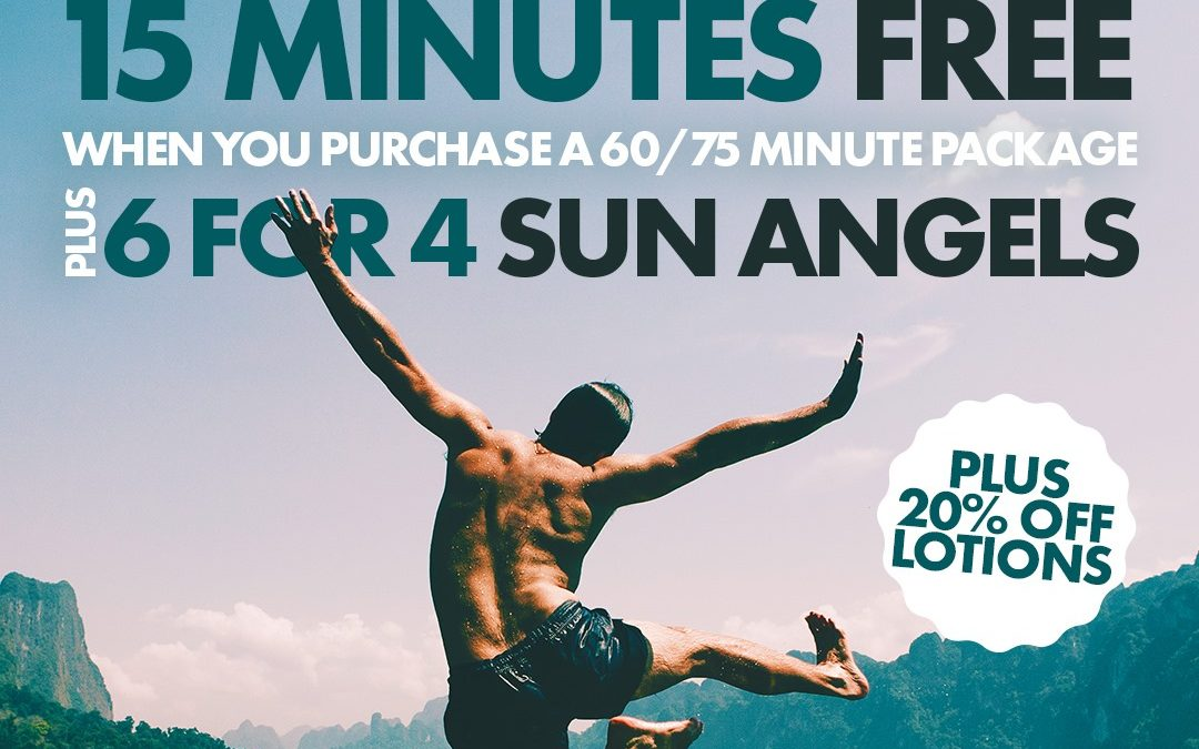 15 Minutes Free, 6 for 4 Sun Angels, 20% OFF lotions